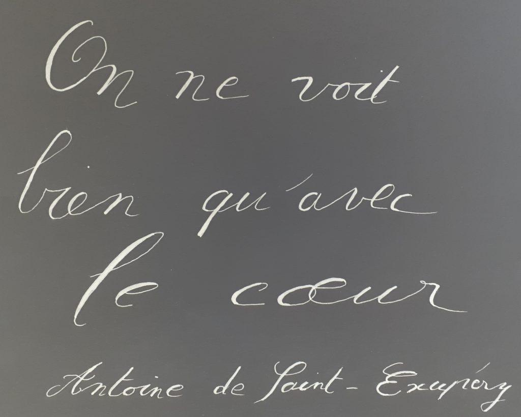 On ne voit bein qu'avec le cœur - citation de saint-Exupéry